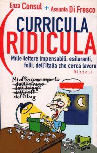 Curricula ridicula, copertina del libro di Lucia Tilde Ingrosso