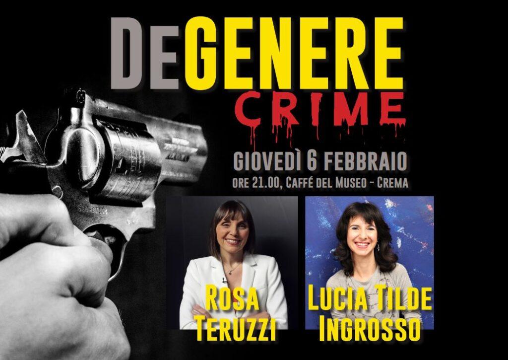 DeGenere Crime Una sconosicuta Crema