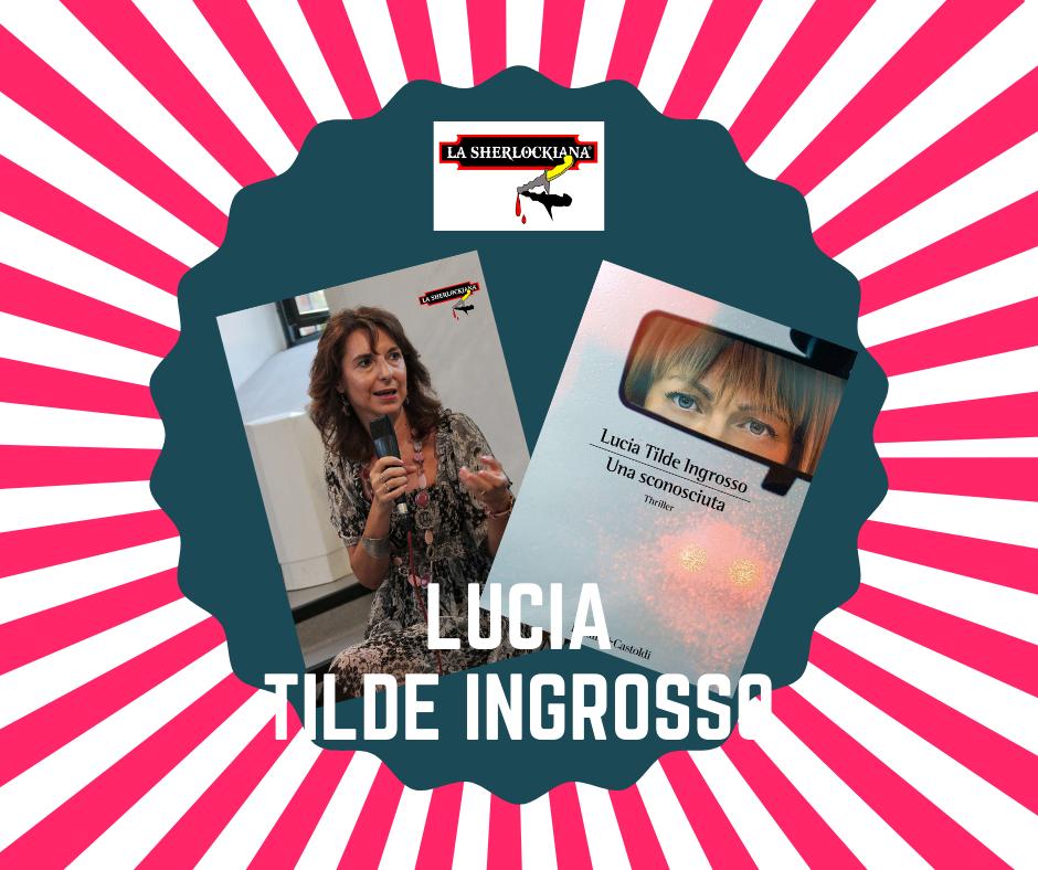 La Sherlockiana 2020, Lucia Tilde Ingrosso